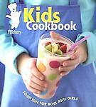 Kids Cookbook Food Fun for Boys and Girls, Pillsbury Editors, New Boo