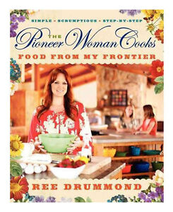 The Pioneer Woman Cooks : Food from My F...