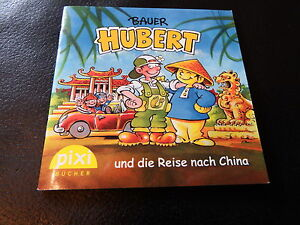 Pixi-Sonderausgabe-Sonderheft-Bauer-HUBERT-und-die-Reise-nach-China