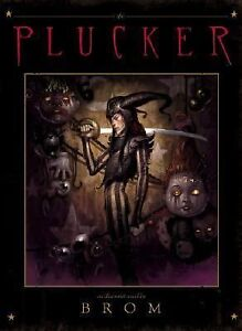 The Plucker by Gerald Brom (2005, Hardco...