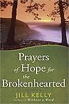 Prayers of Hope for the Brokenhearted by...