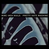 Pretty Hate Machine [2010 Remaster] by N...