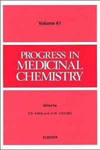 Progress in Medicinal Chemistry : Volume 41 F. D. King and A. W. Oxford