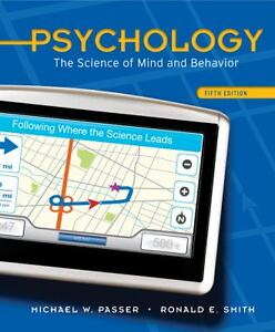 Psychology : The Science of Mind and Beh...