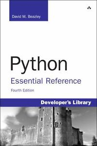 Python : Essential Reference by David M....