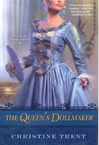 The Queen's Dollmaker by Christine Trent...