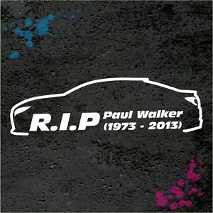 r i p paul walker aufkleber auto sticker rip fast and furious so003. Black Bedroom Furniture Sets. Home Design Ideas