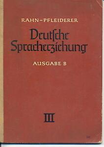 Rahn-Pfleiderer-Deutsche-Spracherziehung-Ausgabe-B-III