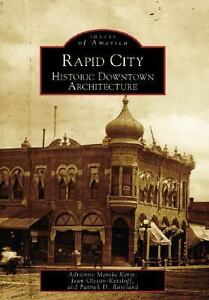 Rapid City South Dakota Early Architecture - Images of America in Books, Nonfiction | eBay