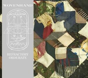 Refractory-Obdurate-von-Woven-Hand-2014