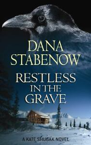 Restless in the Grave by Dana Stabenow (...