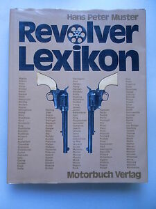 Revolver-Lexikon-1976-Revolverwaffen-fuenf-Jahrhunderten-Revolver