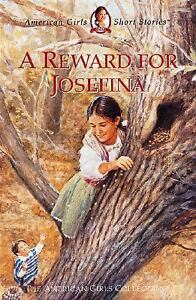 A Reward for Josefina The American Girls...