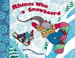 Rhinos Who Snowboard RHIN by Julie Mamma...