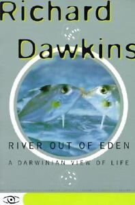 River Out of Eden : A Darwinian View of ...
