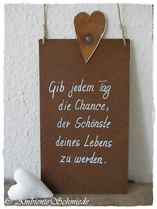 rost schild herz spruch gib jedem tag die chance twain deko landhaus garten ebay. Black Bedroom Furniture Sets. Home Design Ideas