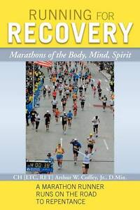 Running for Recovery: Marathons of the B...