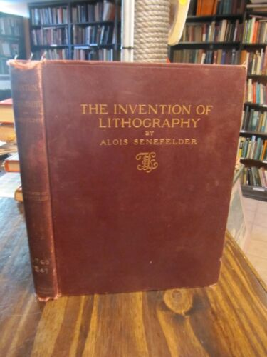 SCARCE THE INVENTION OF LITHOGRAPHY BY A. SENEFELDER 1911 !!! in Antiques, Books & Manuscripts, American | eBay
