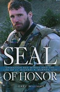 SEAL of Honor : Operation Red Wings and ...