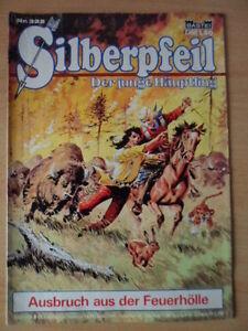 SILBERPFEIL-Nr-322-Ausbruch-aus-der-Feuerhoelle-2-Bastei-Verlag-Orginal