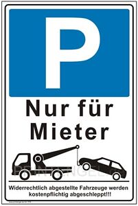 schild parkverbot parkplatz hinweisschild parkverbotsschild nur f r mieter p76 ebay. Black Bedroom Furniture Sets. Home Design Ideas