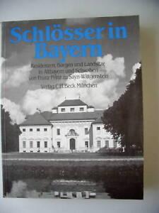 Schloesser-in-Bayern-1984-Residenzen-Burgen-Landsitze