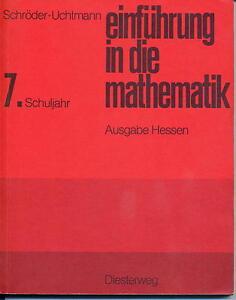 Schroeder-Uchtmann-Einfuehrung-in-die-Mathematik-7-Schuljahr-Ausgabe-Hessen