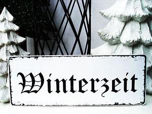 shabby schild vintage nostalgie antik winterzeit weihnachten weihnachtsdeko ebay. Black Bedroom Furniture Sets. Home Design Ideas