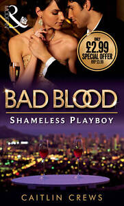 The Shameless Playboy: v. 2: Bad Blood C...