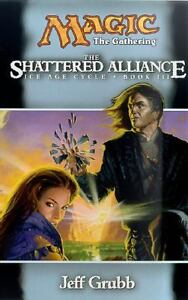 The Shattered Alliance Vol. 2 by Jeff Gr...