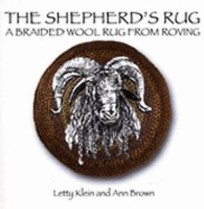 The Shepherd's Rug by Letty Klein and An...
