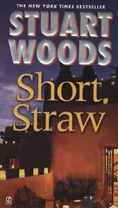 Short Straw 1 by Stuart Woods (2007, Pap...