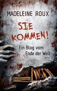 Sie-kommen-Ein-Blog-vom-Ende-der-Welt-von-Roux-Madeleine-Buch-gebraucht