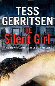 The Silent Girl by Tess Gerritsen (Paper...