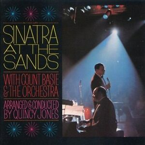 Sinatra At the Sands by Count Basie/Fran...
