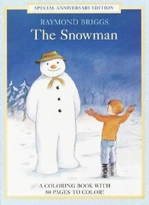 The Snowman Coloring Book by Raymond Bri...