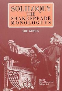 Soliloquy! The Shakespeare Monologues : ...