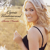 Some Hearts by Carrie Underwood (CD, Nov...