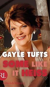 Some like it heiß von Gayle Tufts (2012,...