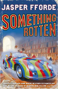 Something Rotten by Jasper Fforde (Paper...