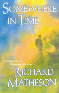 Somewhere-in-Time-Richard-Matheson-Book
