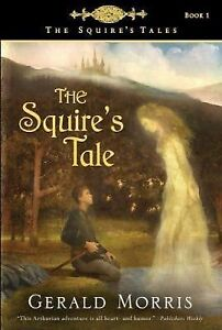 The Squire's Tales Ser.: The Squire's Ta...