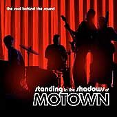 Standing in the Shadows of Motown by Ori...