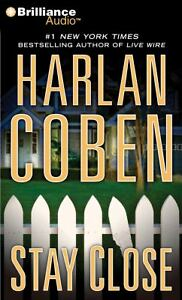 Stay Close by Harlan Coben (2012, CD, Ab...