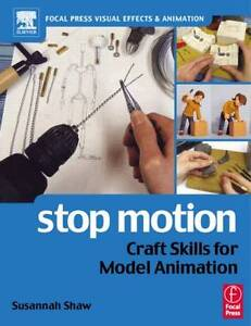 Stop Motion: Craft Skills for Model Anim...
