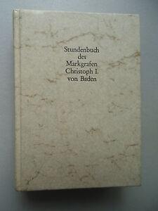 Stundenbuch-des-Markgrafen-Christoph-I-von-Baden-1978-Codex-Durlach-I-Kommentar