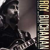 Sweet Dreams The Anthology by Roy Buchanan CD, Sep 1992, 2 Discs