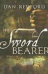 The Sword Bearer Dan Redford