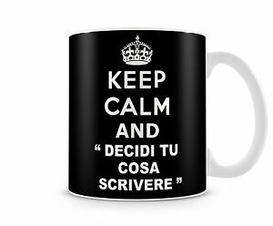 Tazza mug keep calm personalizzata idea regalo natale for Immagini keep calm
