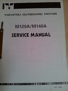 TOHATSU M120A M140A SERVICE MANUAL OUTBOARDS AUSSENBORDER - Rostock, Deutschland - TOHATSU M120A M140A SERVICE MANUAL OUTBOARDS AUSSENBORDER - Rostock, Deutschland